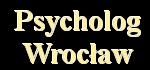 Psychoterapia, Psycholog Wrocław